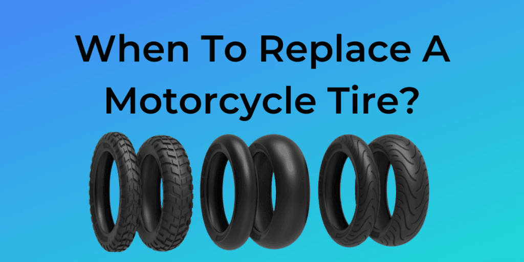 When To Replace A Motorcycle Tire