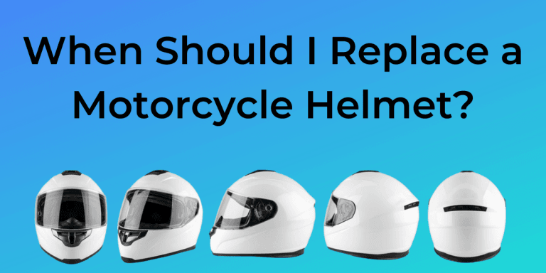 When Should I Replace A Motorcycle Helmet?