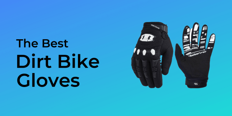 The best dirt bike gloves buying guide 2020
